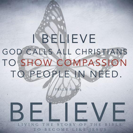 Compassion – We Believe, Part 8