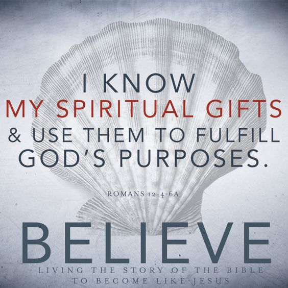 Spiritual Gifts – We Believe, Part 17