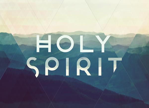 Holy Spirit – Part 2